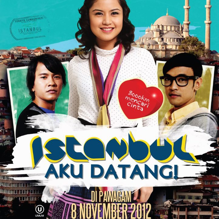 istanbul aku datang Movie: istanbul aku datang (2012) - dian (lisa surihani), a sweet and naïve blogger, travels to istanbul in hopes of convincing her medical student boyfrien.