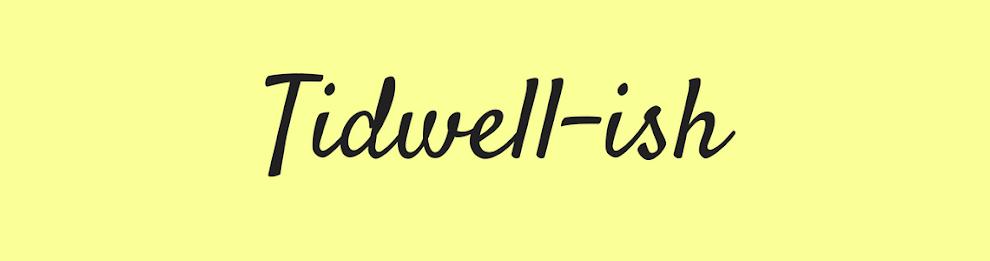 tidwell-ish