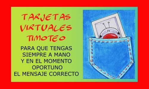 TARJETAS VIRTUALES TIMOTEO GRATIS | timoteo