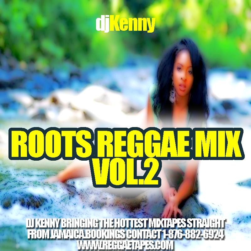 http://2.bp.blogspot.com/-shFlIkfF_cI/T39qH-TBgxI/AAAAAAAAT7s/QnBuhVE1E9s/s1600/DJ+KENNY+ROOTS+REGGAE+MIX.JPG