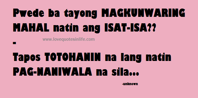 Tagalog Kilig Love Quotes Love Quotes In Life