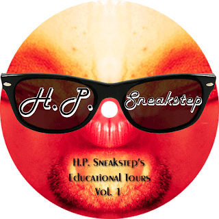 H.P. Sneakstep : H.P. Sneakstep's Educational Tours Vol. 1