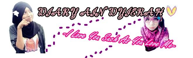 Diary Ain DyieRah ❤