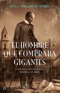El hombre que compraba gigantes Luis Folgado de Torres
