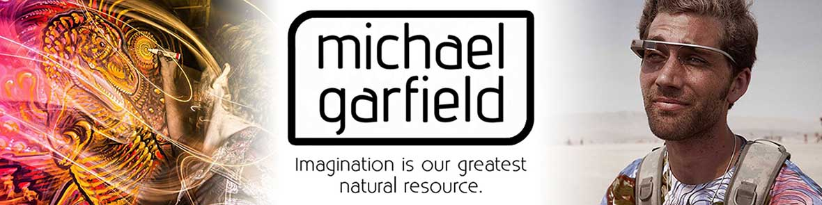 Michael Garfield's Visionary Art & Music