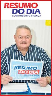 """""""RESUMO DO DIA com ROBERTO FRANÇA"""""""