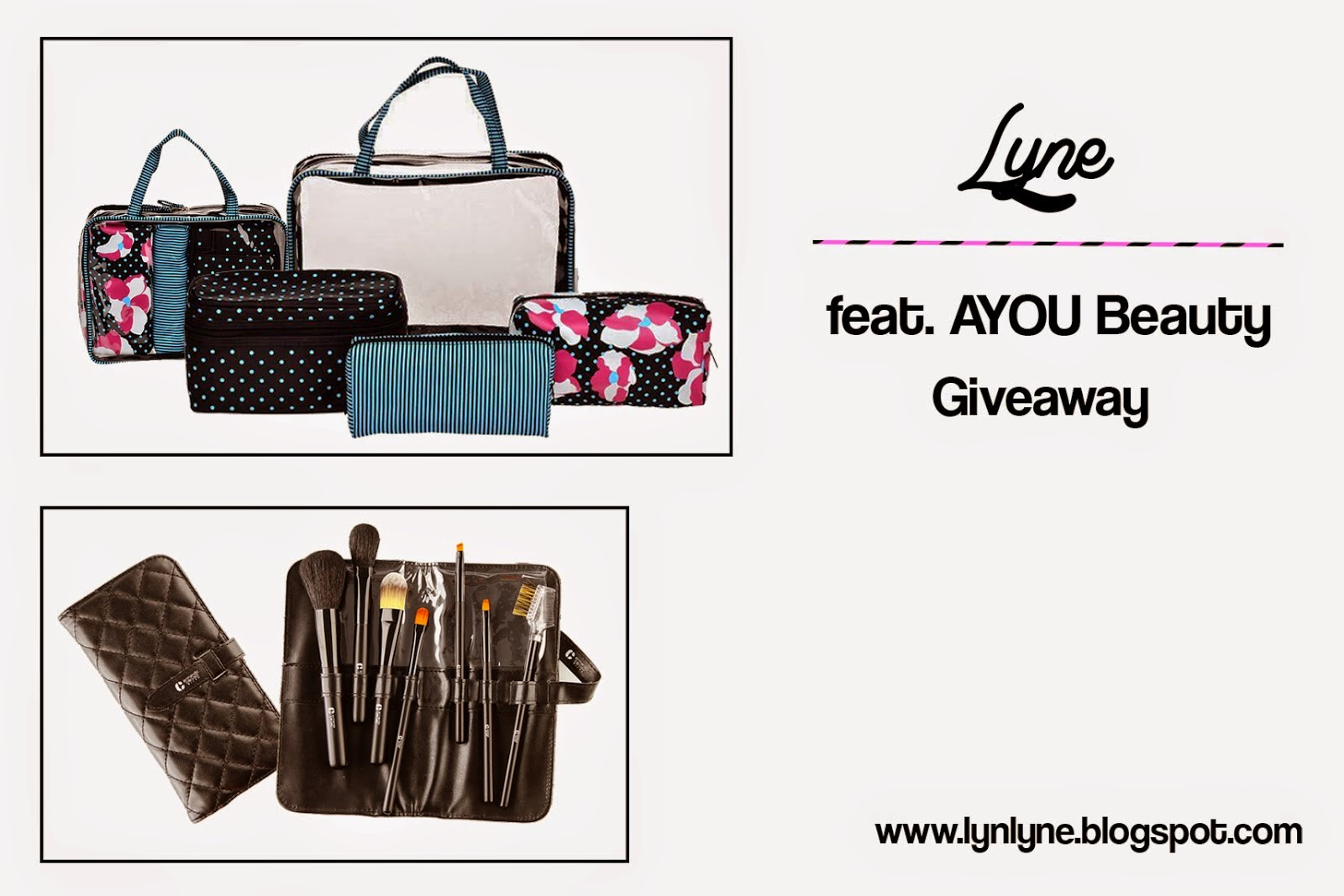 Lyne Ft. AYOU Beauty Giveaway