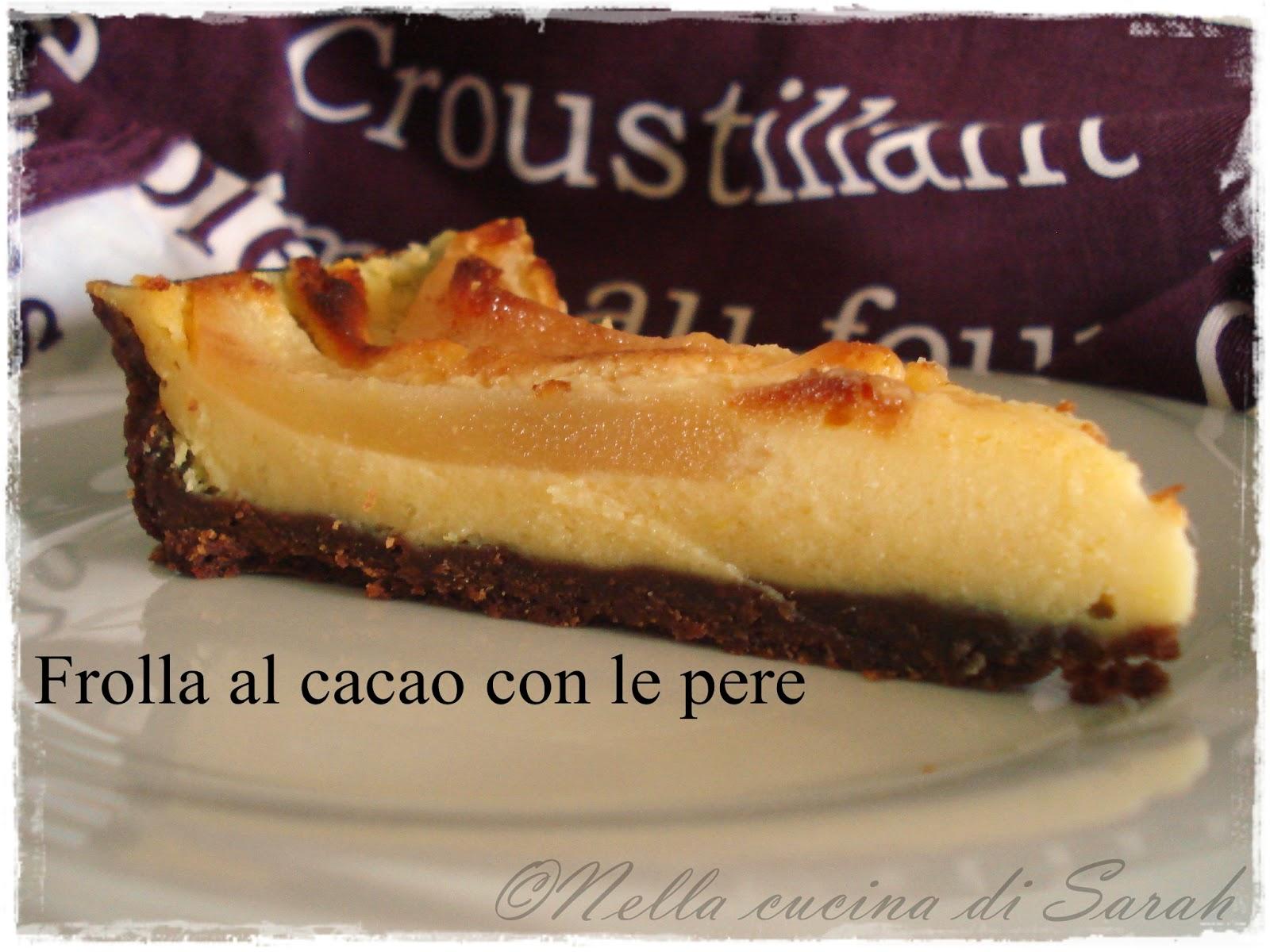 il dolce della domenica... ~ frolla al cacao con le pere