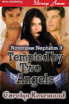 TEMPTED BY TWO ANGELS-Notorious Nephilim 3