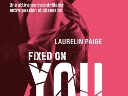 Fixed, tome 1 : Fixed on You de Laurelin Paige