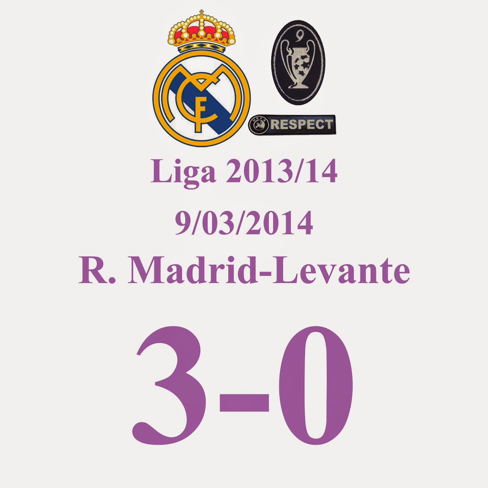 Real Madrid 3 - 0 Levante - (Jornada 27) 9/03/14