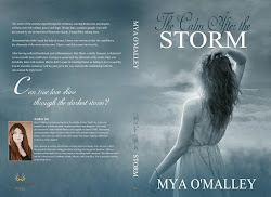 The Calm After the Storm by Mya O'Malley
