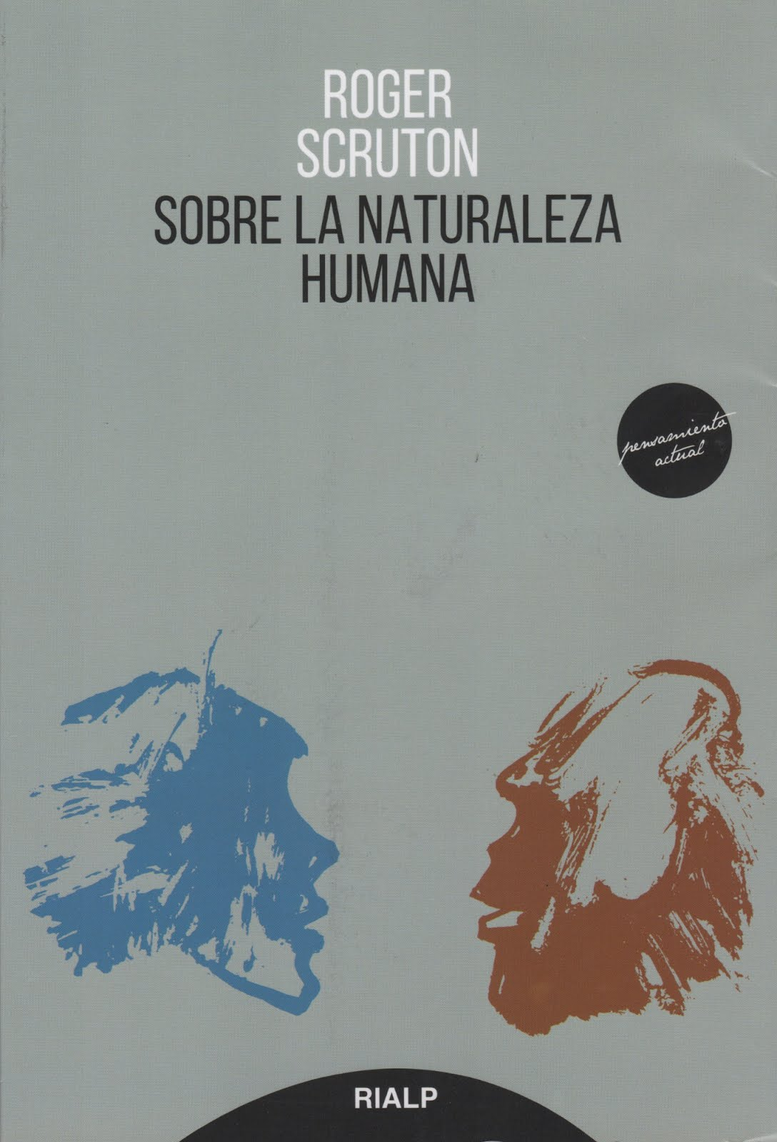 Roger Scruton (Sobra la naturaleza humana)