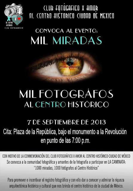 Mil miradas, mil fotógrafos al Centro Histórico de la Ciudad de México