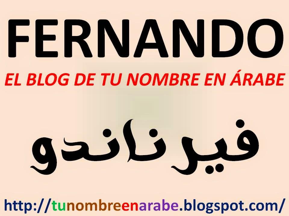 Fernando Letras MÁs nombres en arabe para tatuajes - tu nombre en