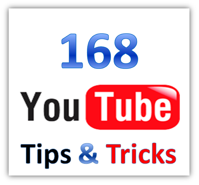 168+YouTube+Tricks 168 Awesome Huge Collection Of YouTube Tricks