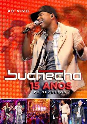 Buchecha - 15 Anos de Sucessos Ao Vivo - DVDRip