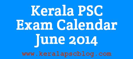Kerala PSC Examination Calendar June 2014