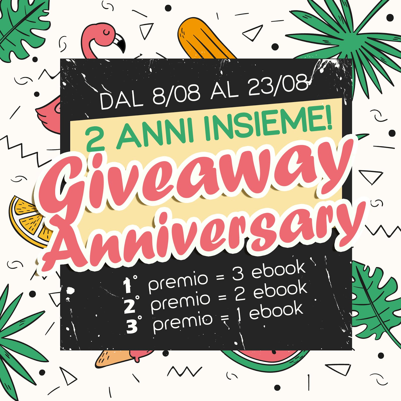 Giveaway Anniversary