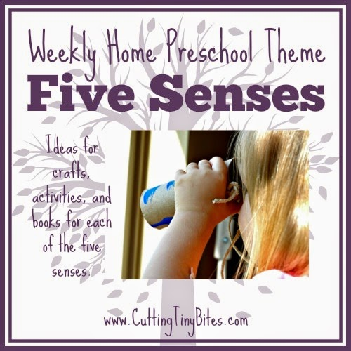 Five Senses Theme- Weekly Home Preschool