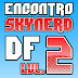 Eventos.: Segunda edição do Skynerd-DF acontece neste mês! (ATUALIZADO)