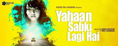 Yahaan Sabki Lagi Hai (2015) Full Hindi Movie Watch Online And Download 720P HD