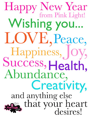 Pink Happy Thoughts Always: Happy New Year from Pink Light!