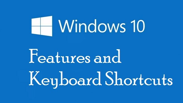 windows-10-keyboard-shortcuts-and-features