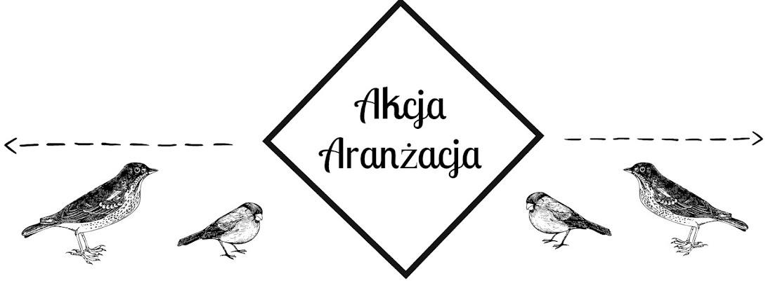 Akcja Aranżacja