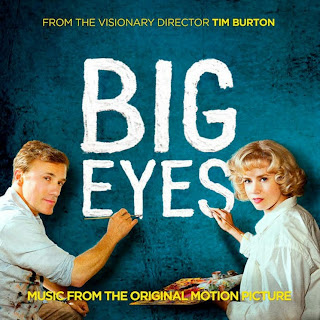 Big Eyes Soundtrack