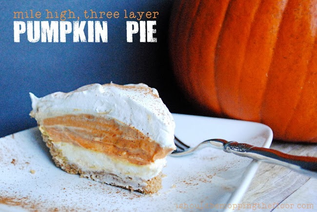 Mile High Three Layer Pumpkin Pie | This no-bake pie is the perfect addition to your holiday dessert table. Made with Coffee-mate's Pumpkin Spice Creamer, cream cheese, pudding and a few other yummy ingredients...it's the perfect pie!   #CMcantwaitCGC