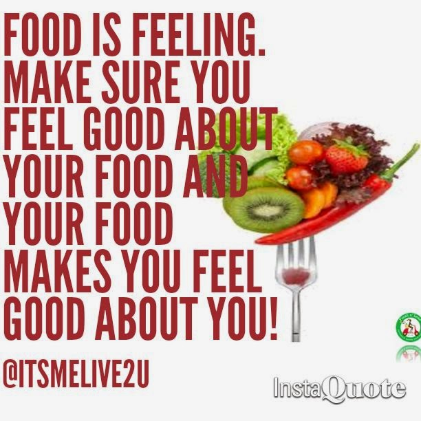 """Food is feeling. Make sure you feel good about your food and your food makes you feel good about you!"" ~ @itsmelive2u; Picture of vegetables on a fork. InstaQuote"
