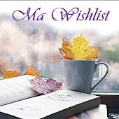 MA WISHLIST