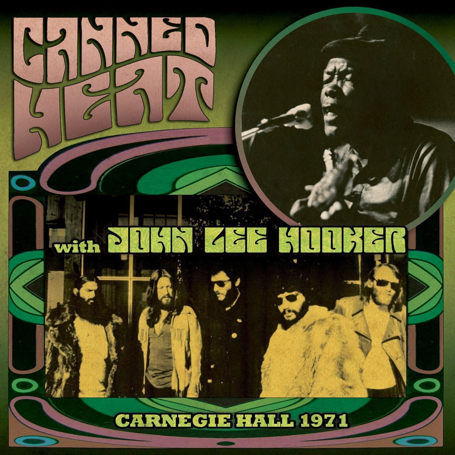 Canned Heat with John Lee Hooker Carnegie Hall 1971