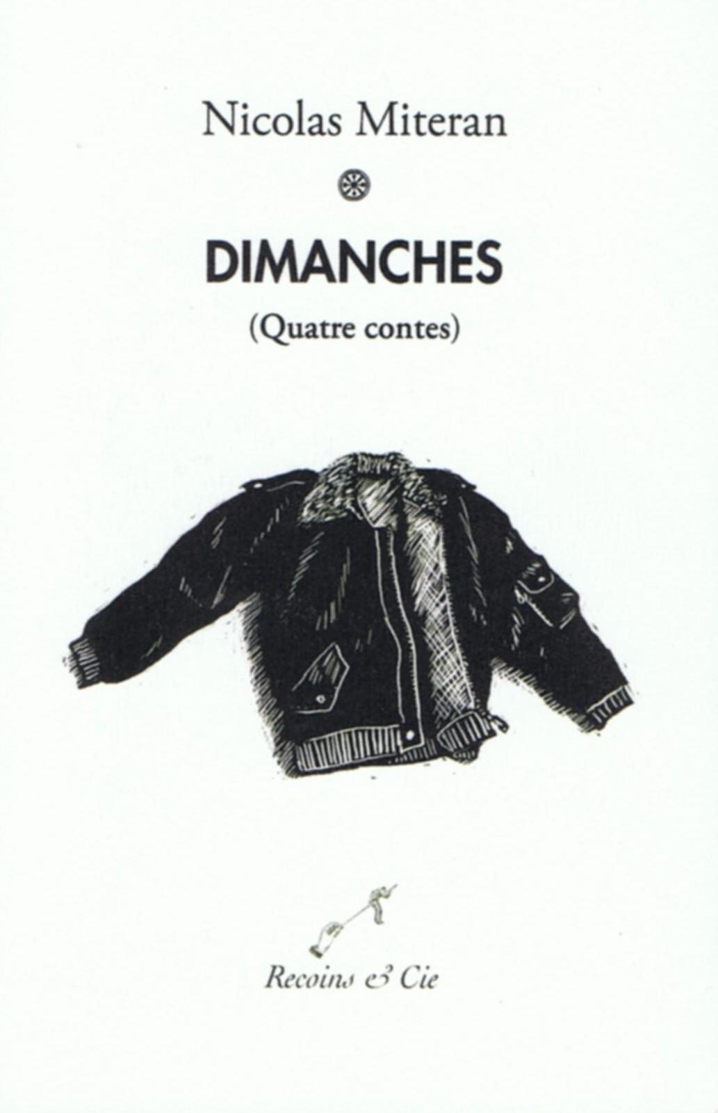 Nicolas MITERAN, DIMANCHES, RECOINS