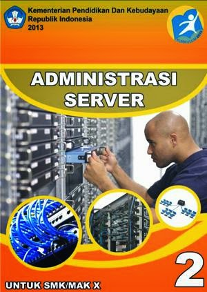 http://bse.mahoni.com/data/2013/kelas_10smk/Kelas_10_SMK_Administrasi_Server_2.pdf