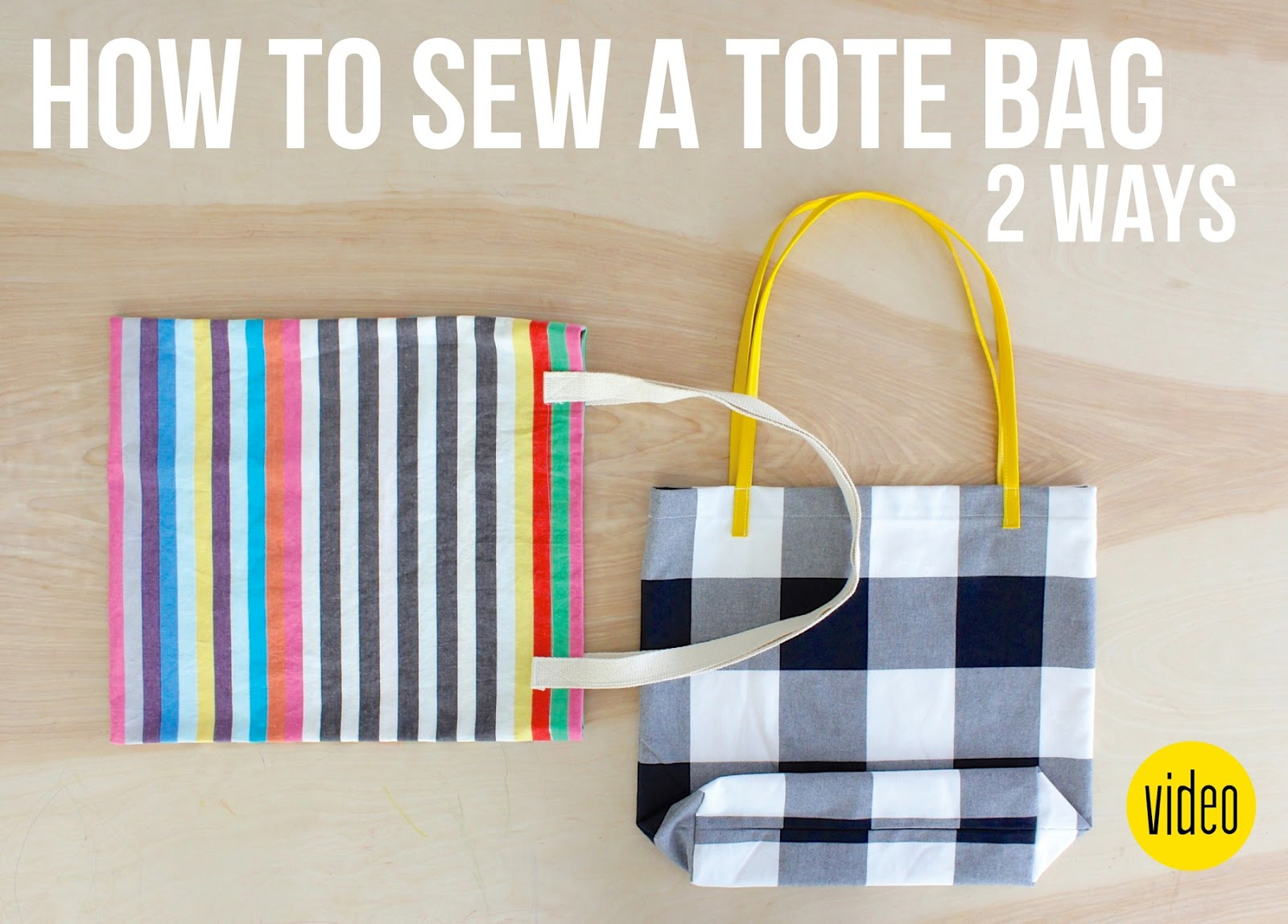 New Video Two Ways To Sew A Tote Bag With A Hidden Surprise Made Everyday