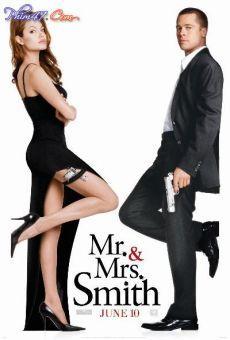 Ông Bà Smith – Mr. & Mrs. Smith thuyết minh