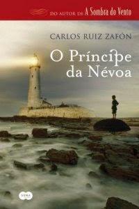 O Príncipe da Névoa [Carlos Ruiz Zafón]