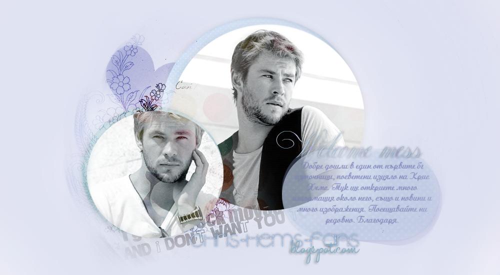Chris Hemsworth Fans : )
