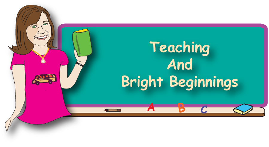 Teaching And Bright Beginnings