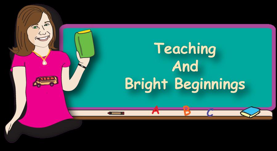 Teaching And Bright Beginnings