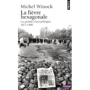 winock fièvre hexagonale