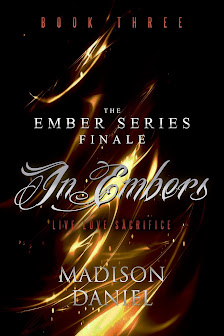 In Embers: BOOK THREE