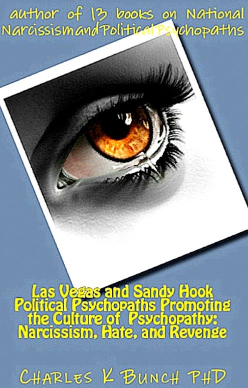 Las Vegas Shooting: Political Psychopaths Modeling Cruelty