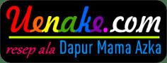 Uenake.com | Resep masakan, kue dan roti sederhana dan mudah, kreasi Dapur Mama Azka