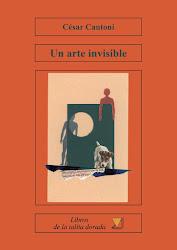 CÉSAR CANTONI Un arte invisible