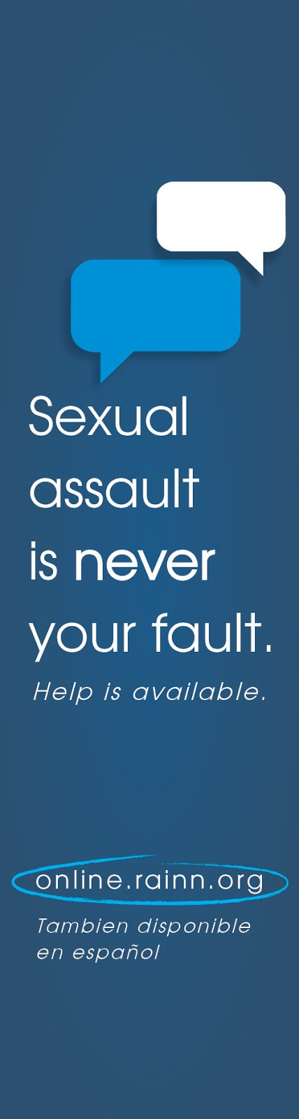 Sexual Assault Is Never Your Fault