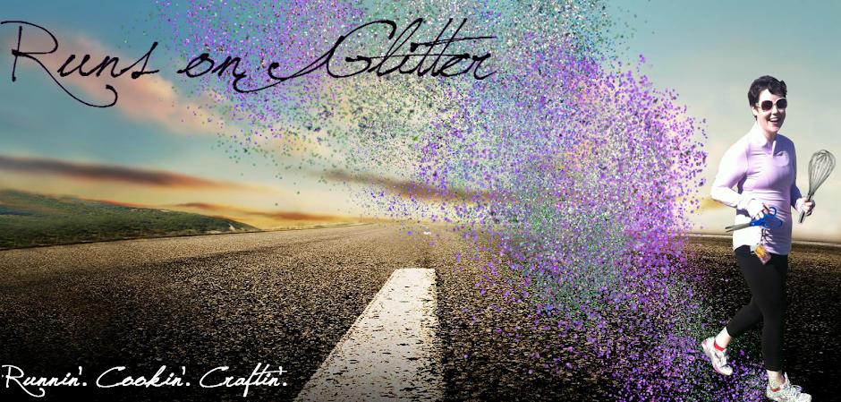 Runs on Glitter