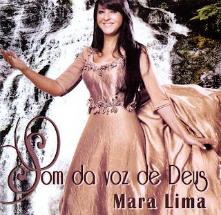 Mara Lima   Som Da Voz De Deus